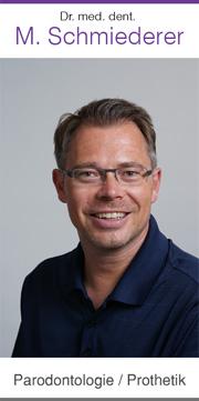 Dr. med. dent. M. Schmiederer